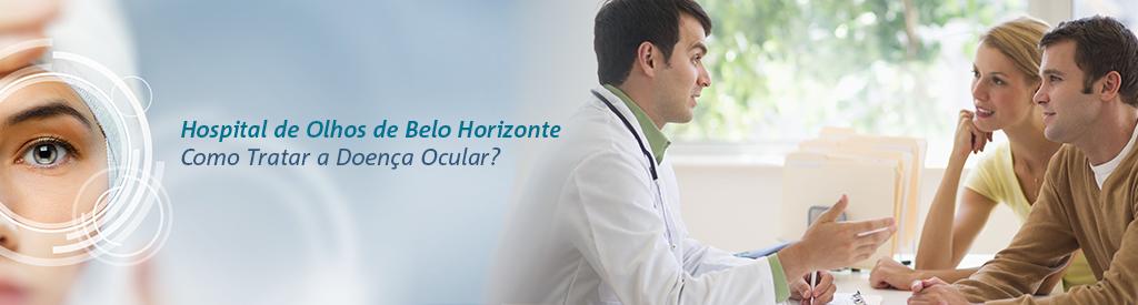 Hospital-de-Olhos-de-Belo-Horizonte-Como-Tratar-a-Doenca-Ocular